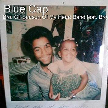 Blue Cap (feat. Bro. Gil Pritchett)