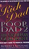 Rich Dad, Poor Dad 2 - Cash Flow Quadrant - Rich Dad's Guide to Financial Freedom - Sphere - 05/12/2002