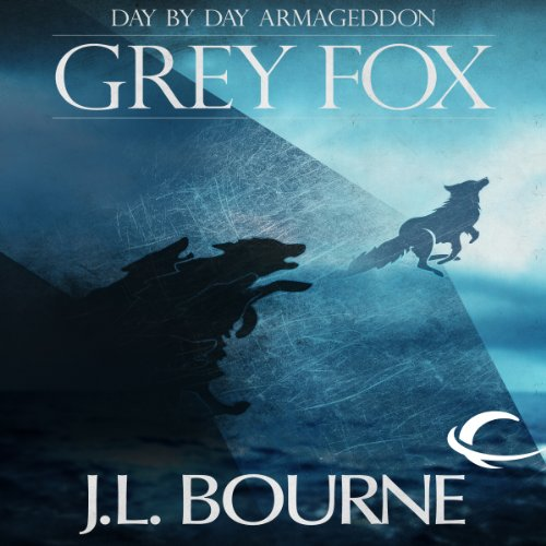 Day by Day Armageddon: Grey Fox audiobook cover art