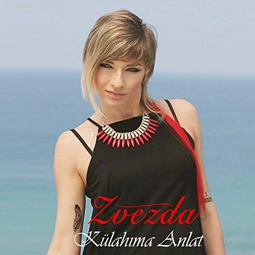 Zvezda feat. Nurullah Çaçan