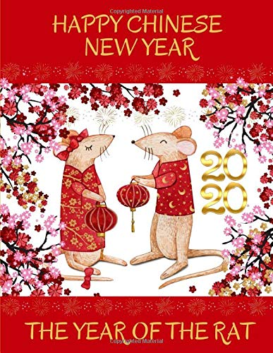 Happy Chinese New Year 2020 The Year of The Rat: College Ruled Lined Paper Notebook Journal Rats Celebrating Chinese New Year Watercolour