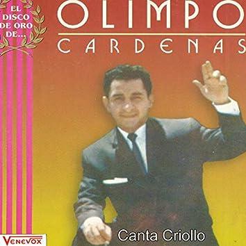 Canta Criollo; El Disco de Oro de Olimpo Cardenas