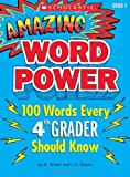 Amazing Word Power: 100 Words Every 4th Grader Should Know Smart, B.