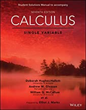 Calculus: Single Variable, Seventh Edition Student Solutions Manual