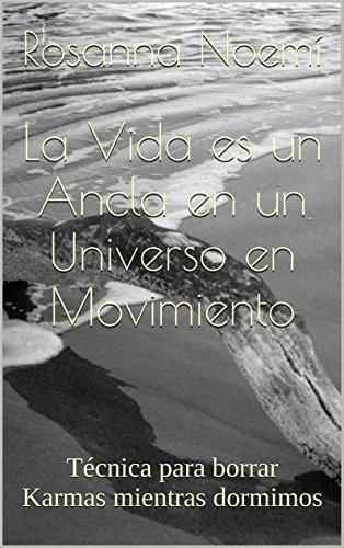 La Vida es un Ancla en un Universo en Movimiento: Técnica para...