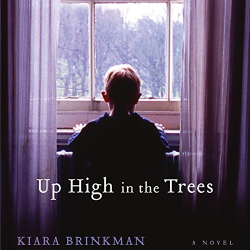 Up High in the Trees audiobook cover art