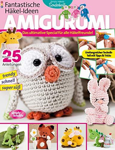 Fantastische Häkel-Ideen: AMIGURUMI Vol. 1: Das ultimative Special für alle Häkelfreunde