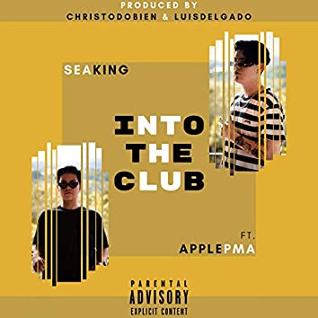 Into the Club