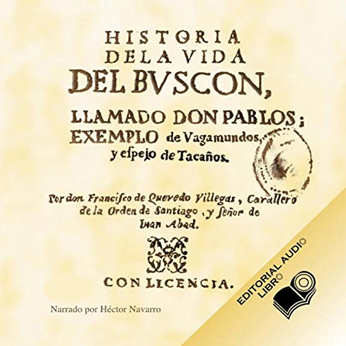 Historia de la Vida del Buscon (Texto Completo) [Life History of the Petty Thief ] audiobook cover art