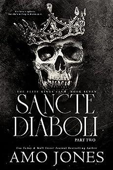 Sancte Diaboli: Part Two (The Elite Kings Club Book 7) (English Edition) par [Amo  Jones]