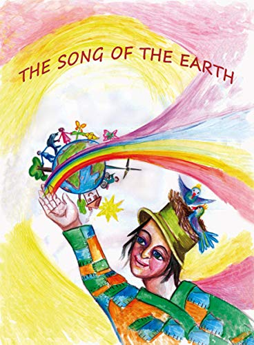 THE SONG OF THE EARTH (English Edition)