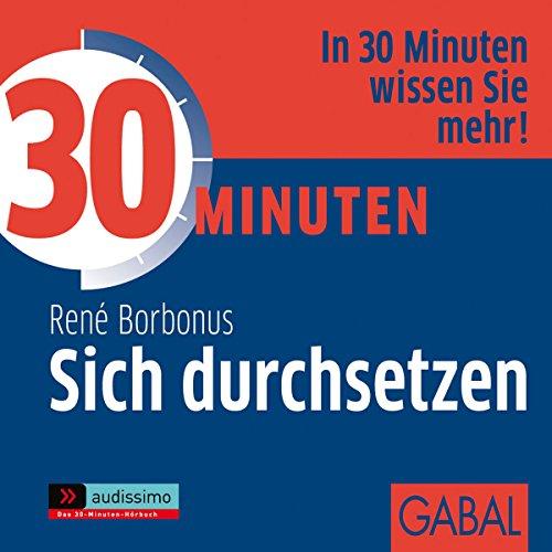 30 Minuten Sich durchsetzen audiobook cover art