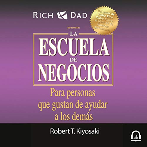 La escuela de negocios (Padre Rico) [Business School (Rich Dad)]  By  cover art