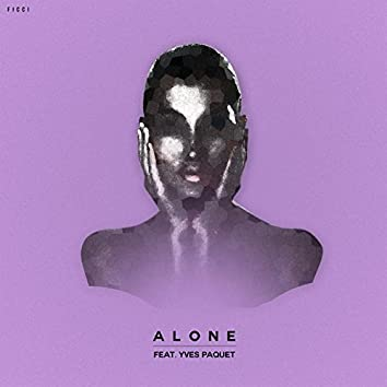 Alone (feat. Yves Paquet)