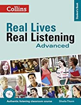 Advanced Student's Book (Real Lives Real Listening)
