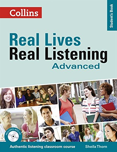 Real Lives Real. Real Listening. Advanced Level B2-C1