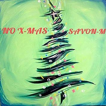 NO X-MAS