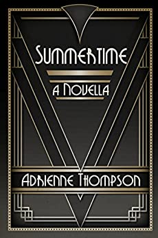 Summertime (A Novella) by [Adrienne Thompson]