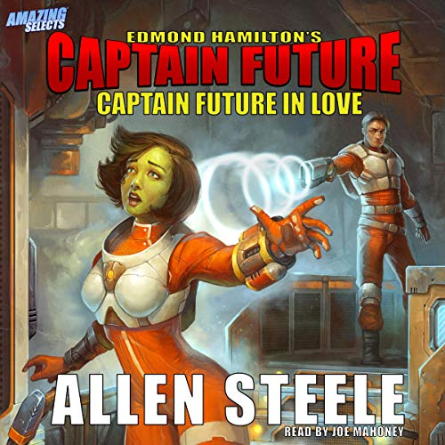 Captain Future in Love audiobook cover art