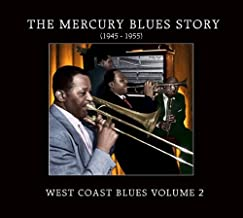Mercury Blues Story: West Coast Blues 2
