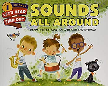 Sounds All Around  Let s-Read-and-Find-Out Science 1