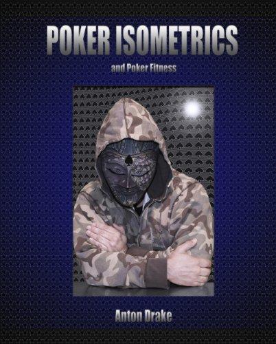 Poker Isometrics and Poker Fitness (English Edition)