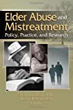 Mellor, J: Elder Abuse and Mistreatment: Policy, Practice and Research - M. Joanna Mellor