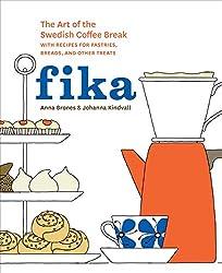 Get FIKA THE ART OF THE SWEDISH COFFEE BREAK (AFFILIATE)