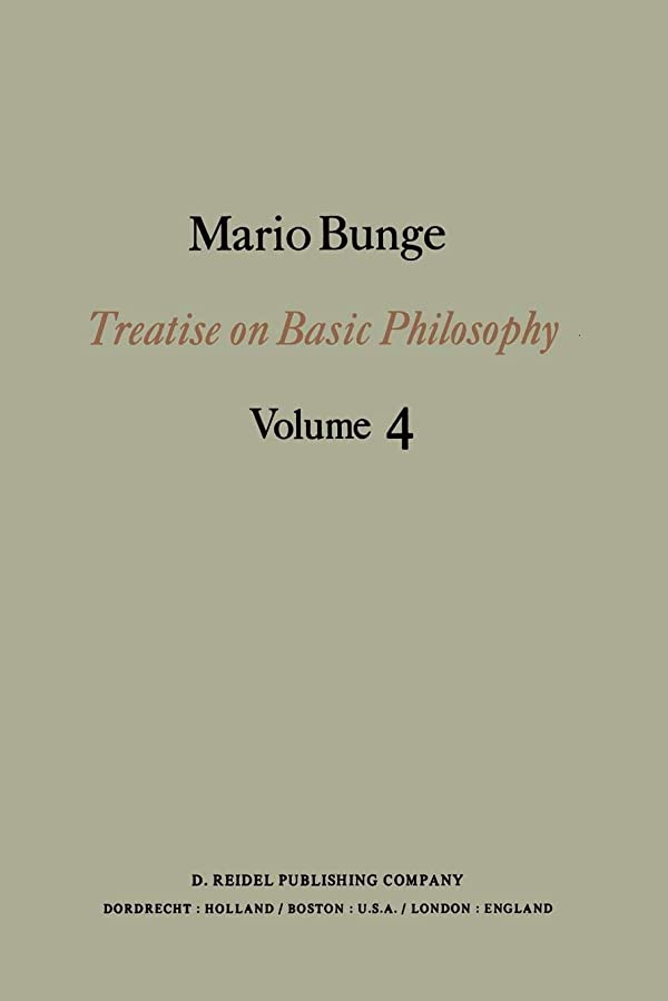 考古学的な満足させる潤滑するTreatise on Basic Philosophy: Ontology II: A World of Systems