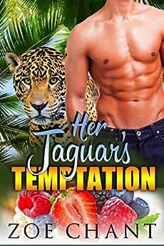Her Jaguar's Temptation by [Zoe Chant]