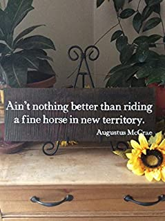 Funny Wood Sign Lonesome Dove Quote Nothing Better Than Riding A Fine Horse in New Territory Westerndecor Barn Rustic Sign Cowboy Sign Wall Art Decor