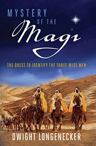 Mystery of the Magi: The Quest to Identify the Three Wise Men (English Edition)
