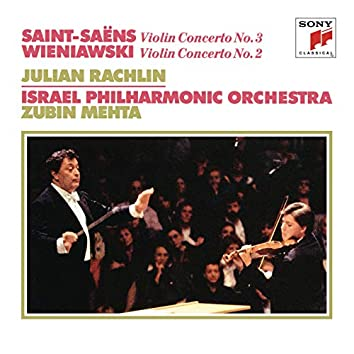 Saint-Saëns: Violin Concerto No. 3 - Wieniawski: Violin Concerto No. 2