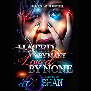 Hated by Many, Loved by None cover art