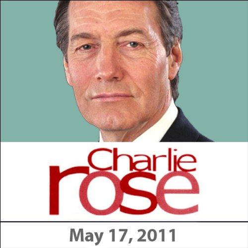 Charlie Rose: Steven Erlanger, Dominique Moisi, Natalie Nougayrede, Adam Gopnik, and Dan Abrams, May 17, 2011 audiobook cover art