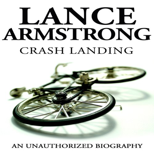 Lance Armstrong: Crash Landing audiobook cover art