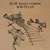 Slow Train Coming [180 gm vinyl] [Vinilo]