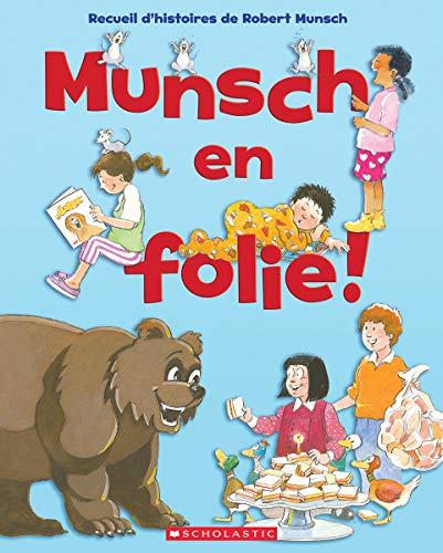 Munsch En Folie!