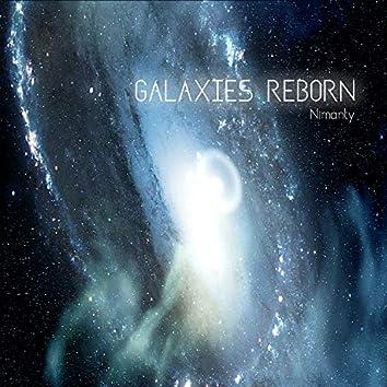 Galaxies Reborn