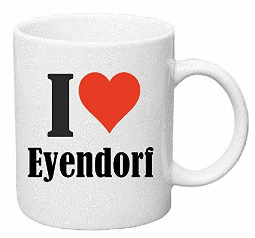 Reifen-Markt Kaffeetasse I Love Eyendorf Keramik Höhe 9,5cm ? 8cm in Weiß