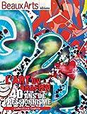 Beaux Arts Magazine, Hors-série - L'Art du graffiti : 40 ans de pressionnisme - Collections Gallizia