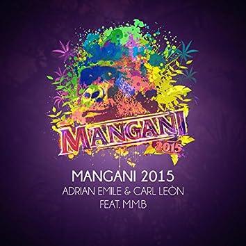 Mangani 2015 (feat. M.M.B)