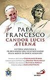 Candor Lucis aeternae. Lettera apostolica in occasione del VII centenario della morte di Dante Alighieri (I Papi del terzo millennio)