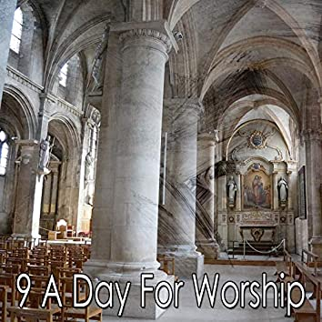 9 A Day for Worship