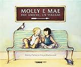 Molly e Mae. Due amiche, un viaggio...