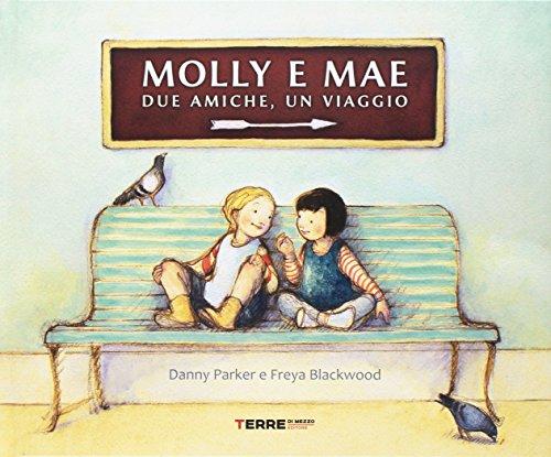 Molly e Mae. Due amiche, un viaggio