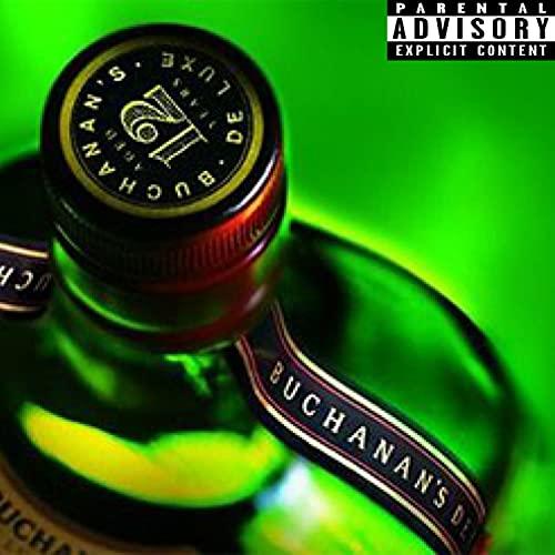 Whisky Buchanan's [Explicit]