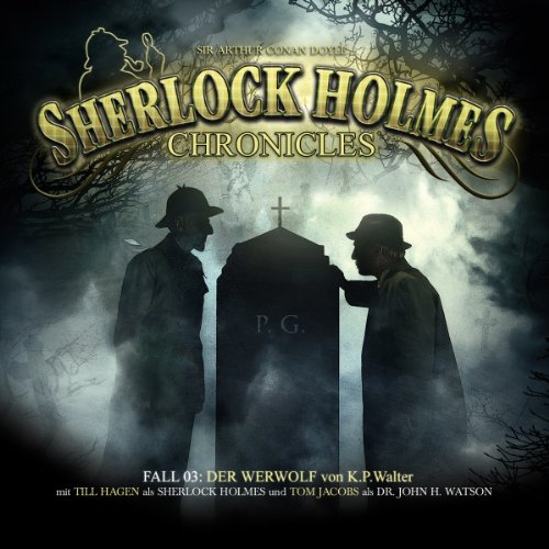 Der Werwolf     Sherlock Holmes Chronicles 3              By:                                                                                                                                 K. P. Walter                               Narrated by:                                                                                                                                 Tom Jacobs,                                                                                        Till Hagen,                                                                                        Marcus Off                      Length: 2 hrs and 45 mins     Not rated yet     Overall 0.0