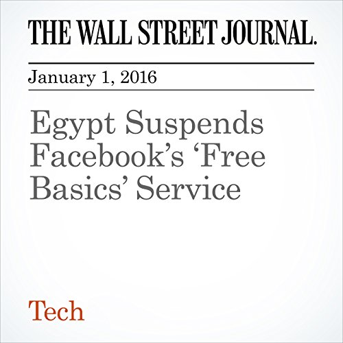 Egypt Suspends Facebook's 'Free Basics' Service audiobook cover art