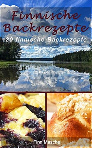 Backrezepte: 20 finnische Backrezepte